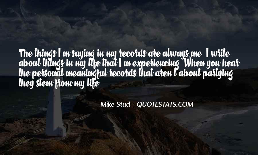 Best Mike Stud Quotes #1152222