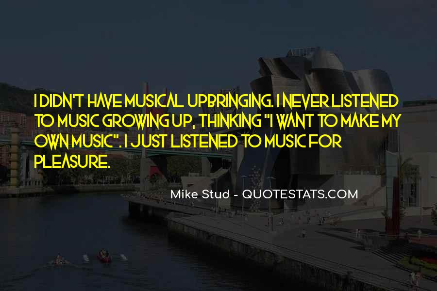 Best Mike Stud Quotes #115443