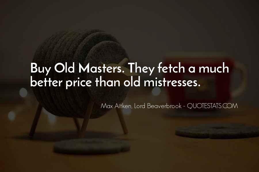 Best Mistresses Quotes #1083376