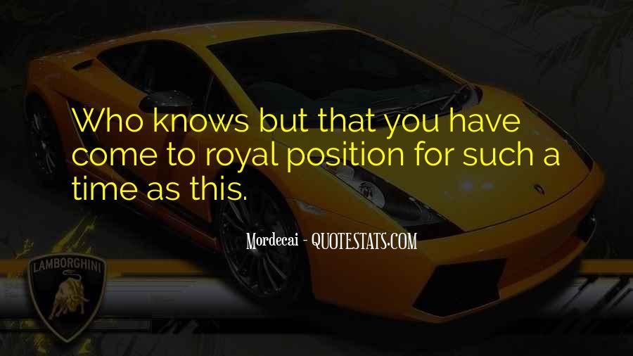Best Mordecai Quotes #354571