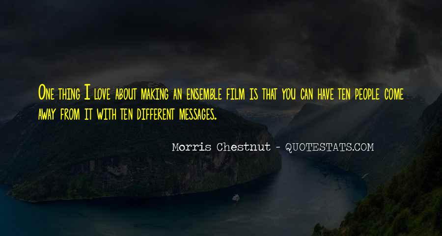 Best Morris Chestnut Quotes #1019440