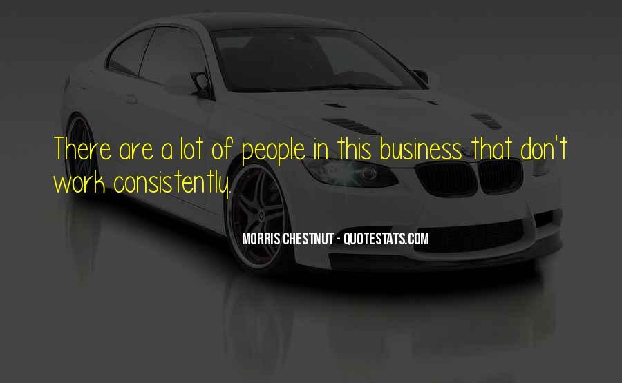 Best Morris Chestnut Quotes #332850