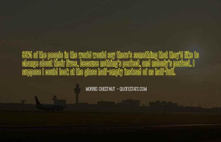 Best Morris Chestnut Quotes #42068