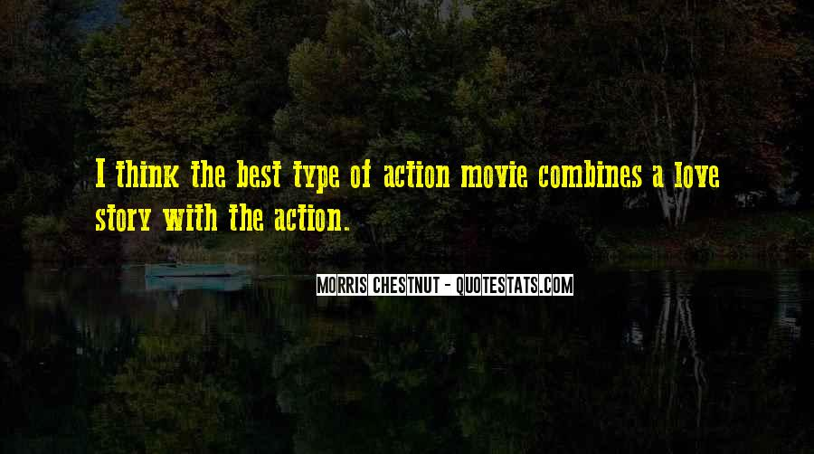 Best Morris Chestnut Quotes #492522