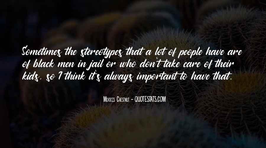 Best Morris Chestnut Quotes #750245