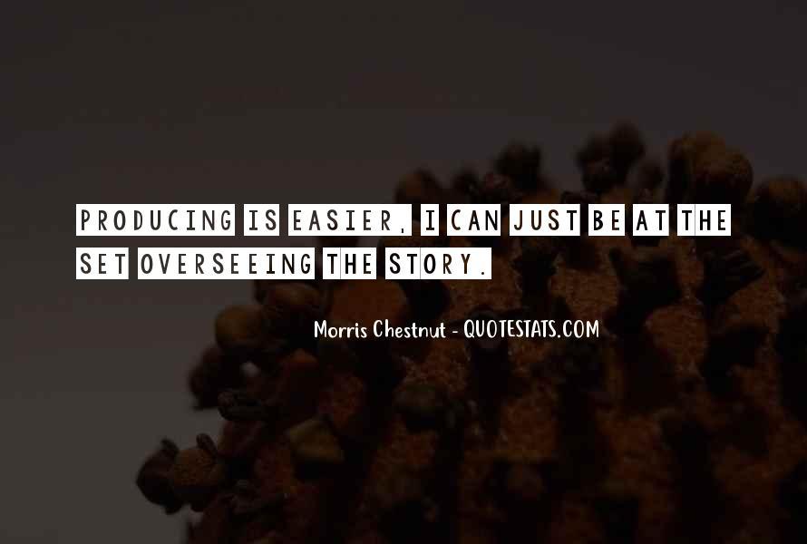 Best Morris Chestnut Quotes #901687