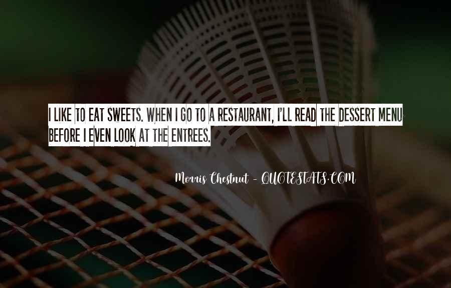 Best Morris Chestnut Quotes #988971