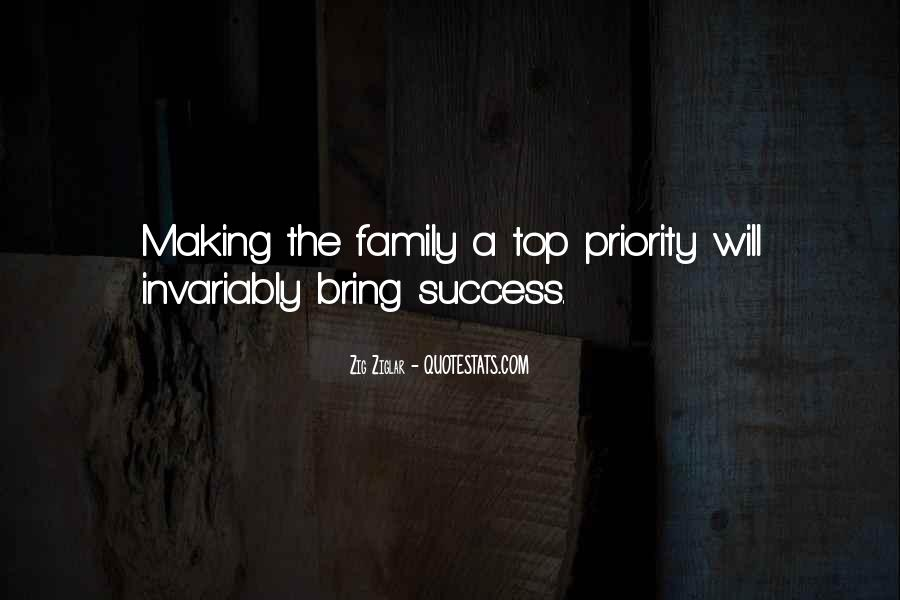 Quotes About Making Someone A Priority #537438