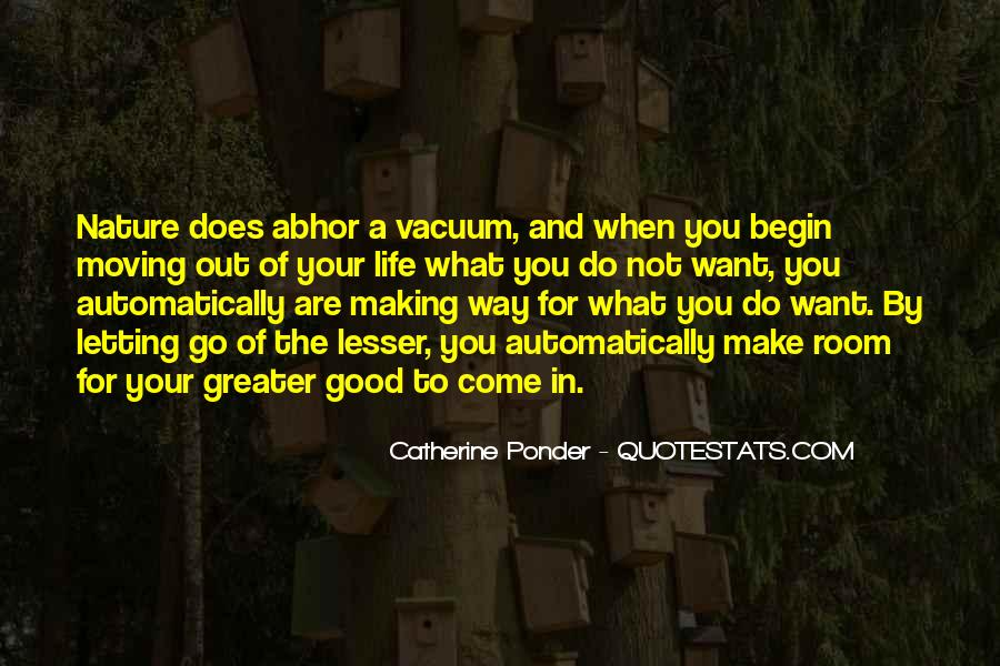 Quotes About Making Room In Your Life #91189