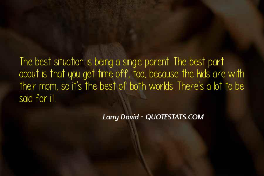 Best Part Of Being A Parent Quotes #137647