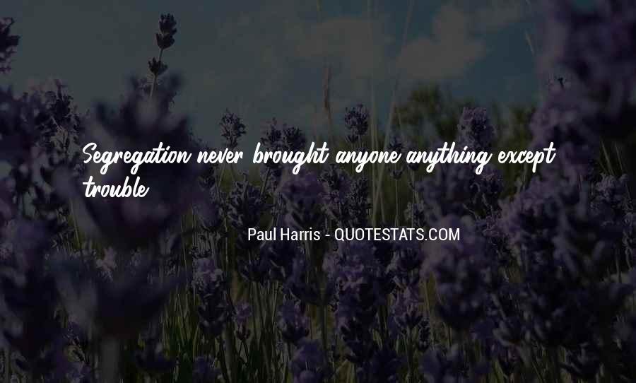Best Paul Harris Quotes #736034