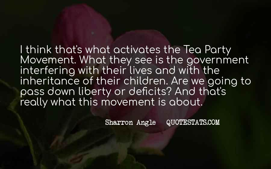 Quotes About The Tea Party Movement #1166661