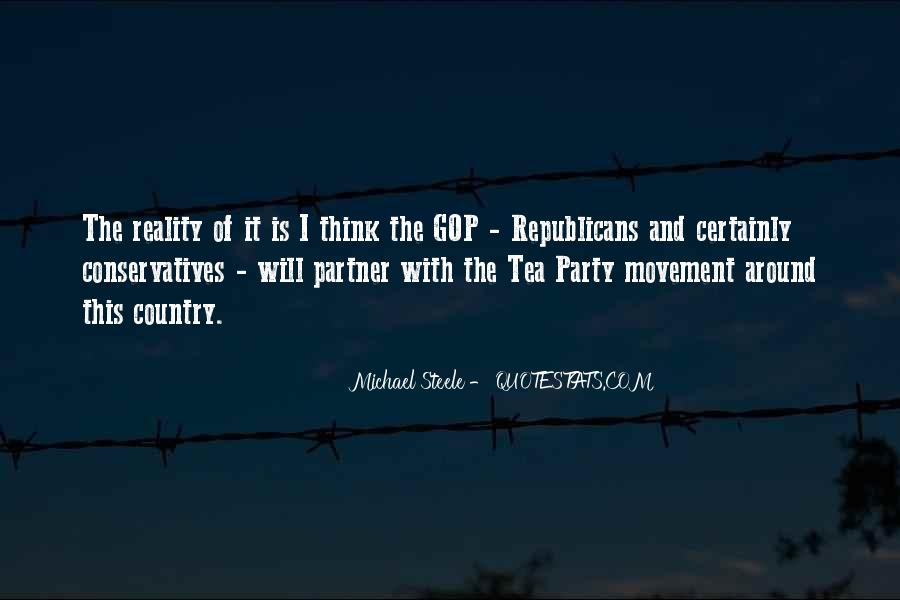 Quotes About The Tea Party Movement #1217115