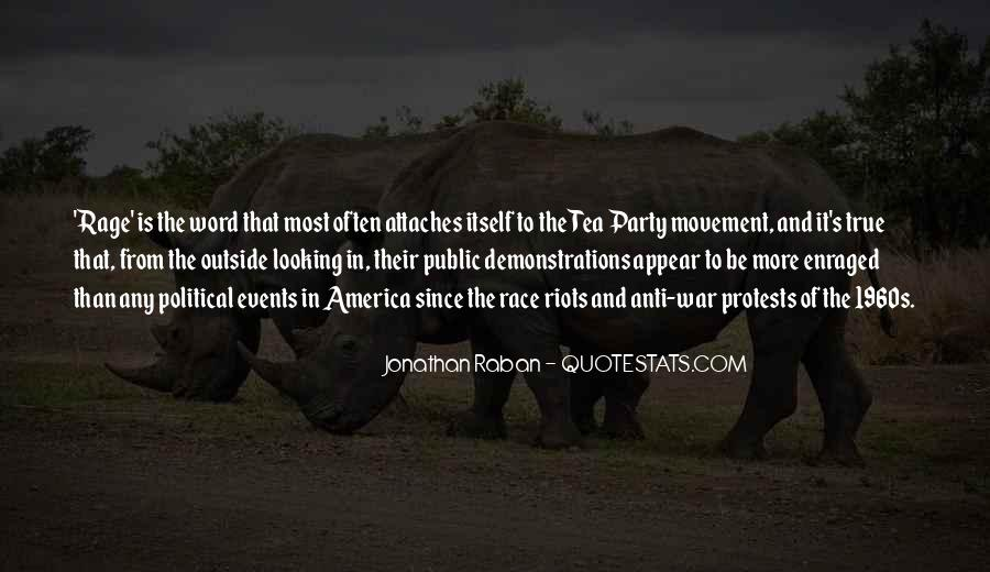 Quotes About The Tea Party Movement #1783483