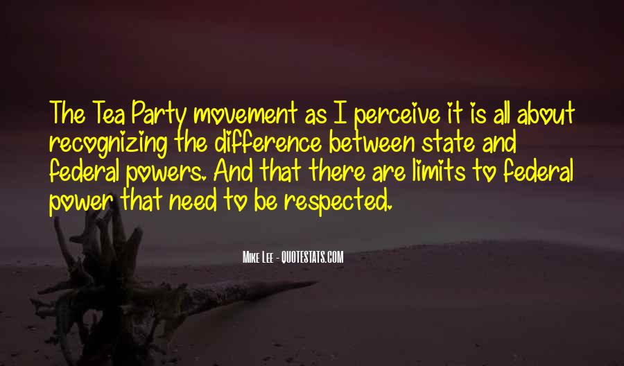 Quotes About The Tea Party Movement #1799006