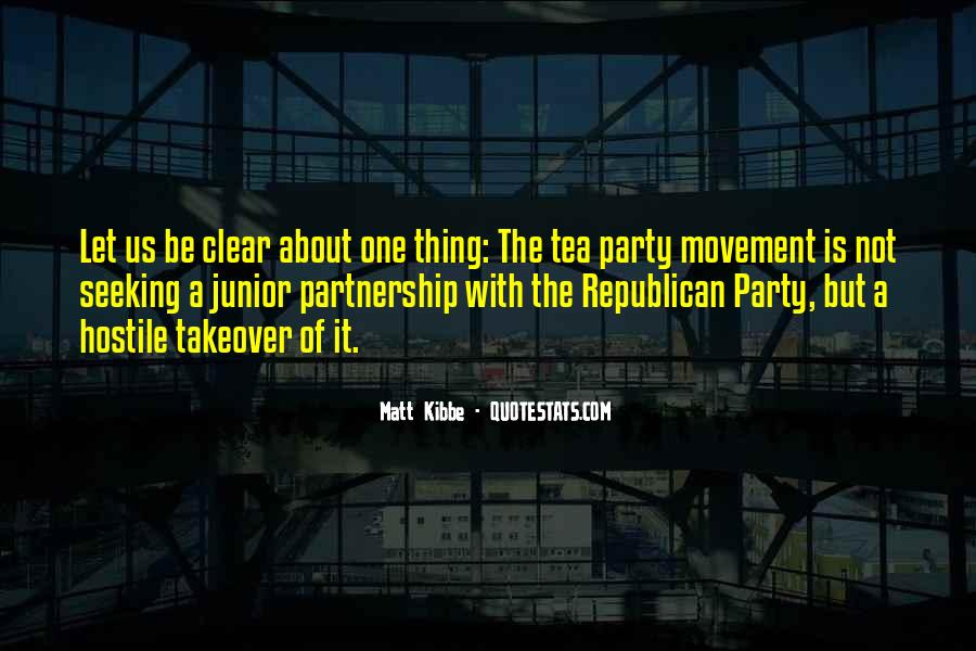 Quotes About The Tea Party Movement #1873944