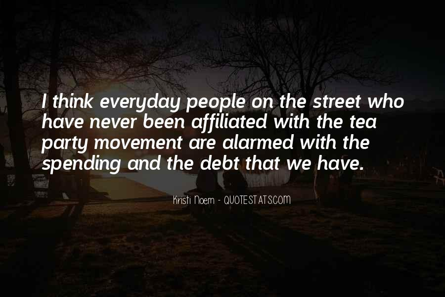 Quotes About The Tea Party Movement #281135
