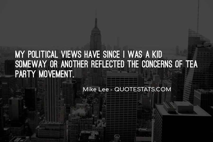 Quotes About The Tea Party Movement #308377