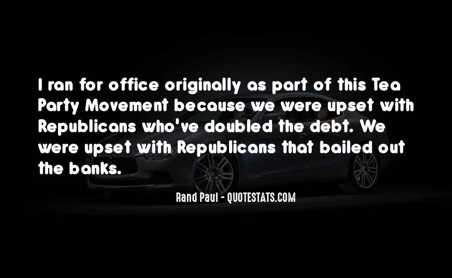 Quotes About The Tea Party Movement #397441