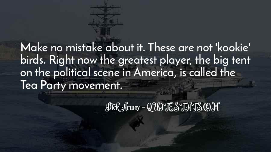 Quotes About The Tea Party Movement #457401
