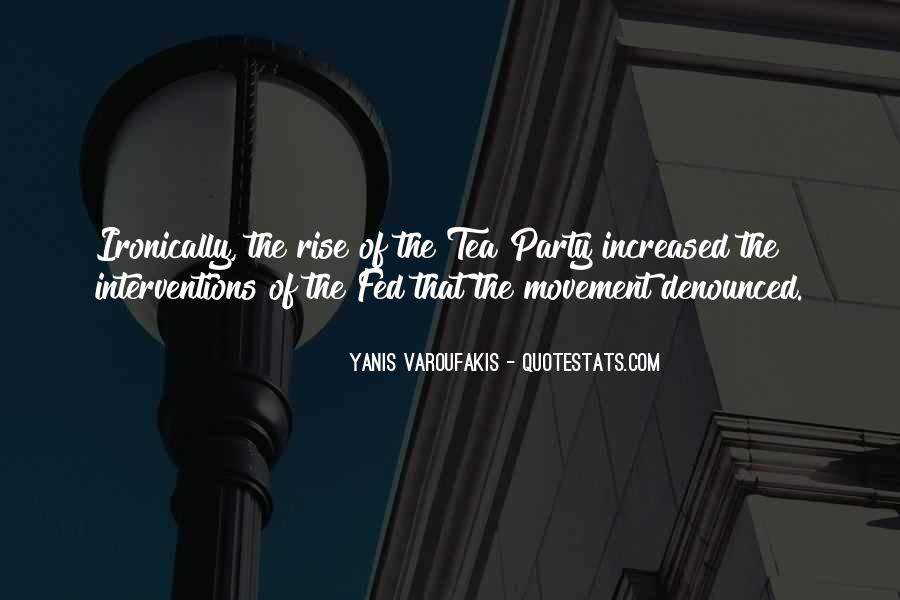 Quotes About The Tea Party Movement #593373