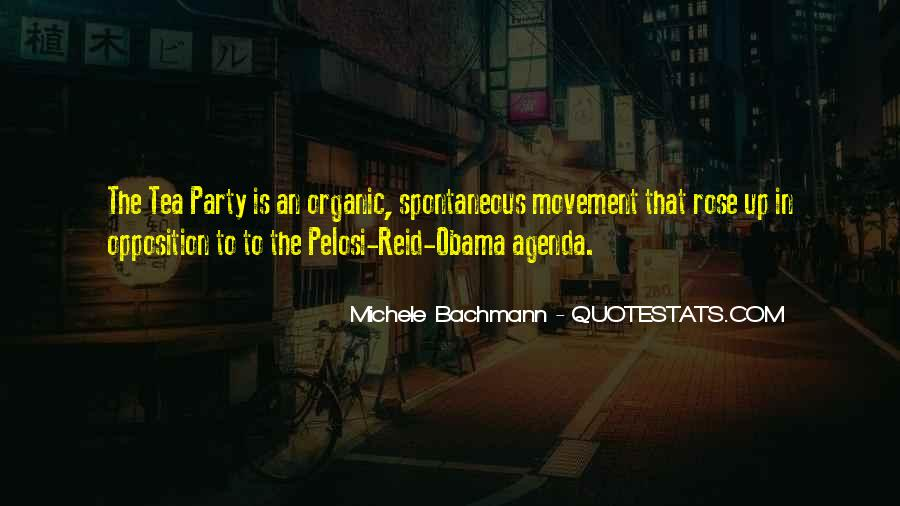 Quotes About The Tea Party Movement #878434