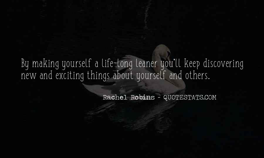 Quotes About Making Life Exciting #1384479