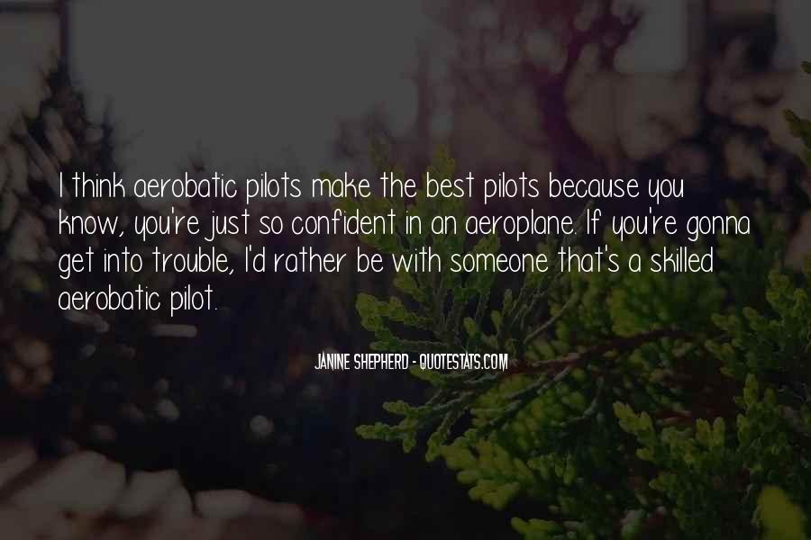Best Pilot Quotes #1612867