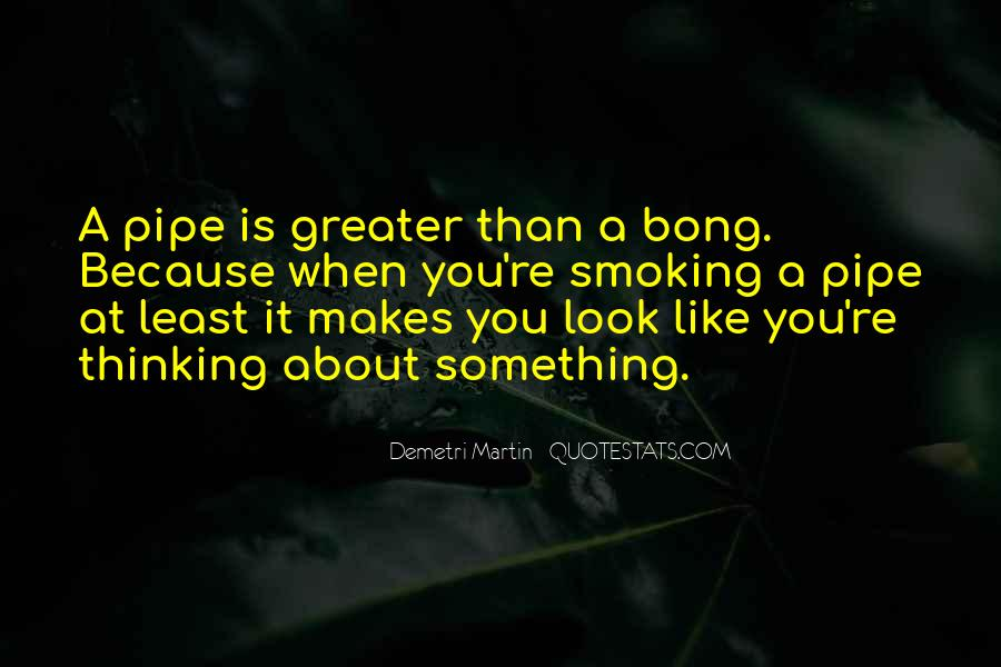 Best Pipe Smoking Quotes #119296