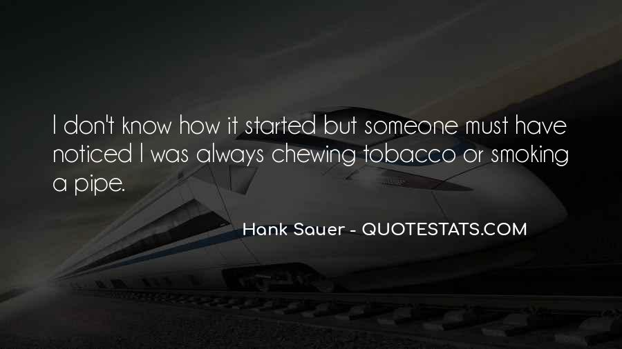 Best Pipe Smoking Quotes #1546827