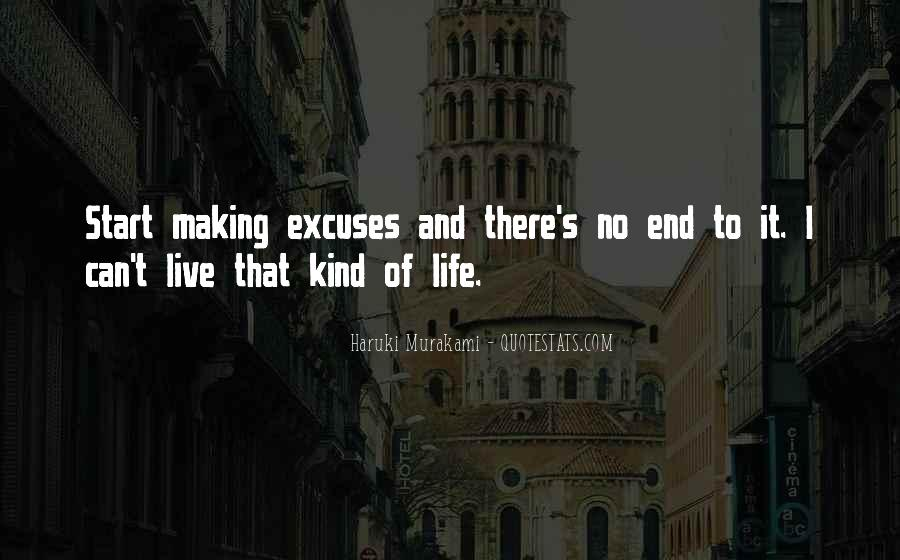 Quotes About Making Excuses In Life #180171