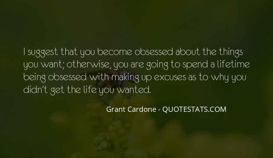 Quotes About Making Excuses In Life #379919