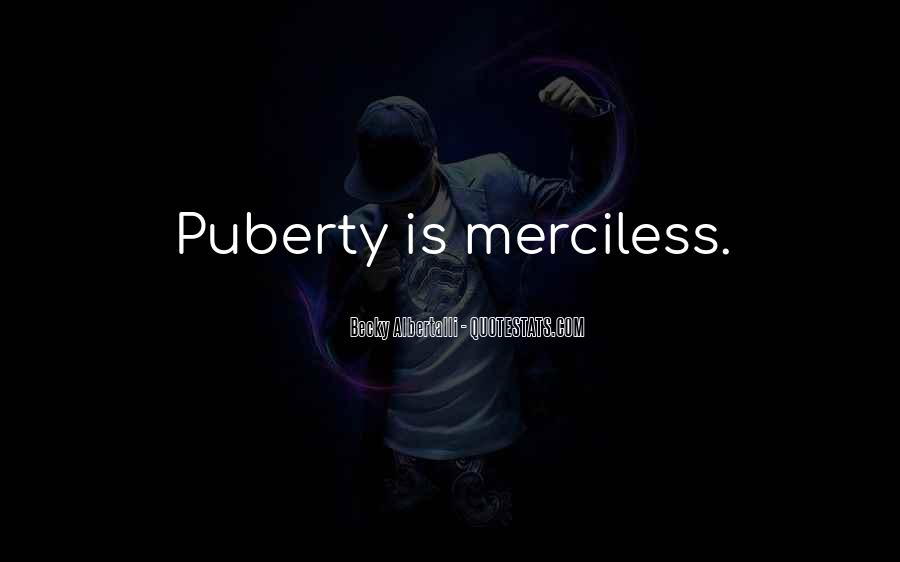 Best Puberty Quotes #355584