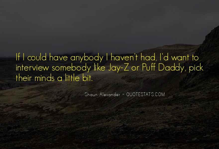 Best Puff Daddy Quotes #219834