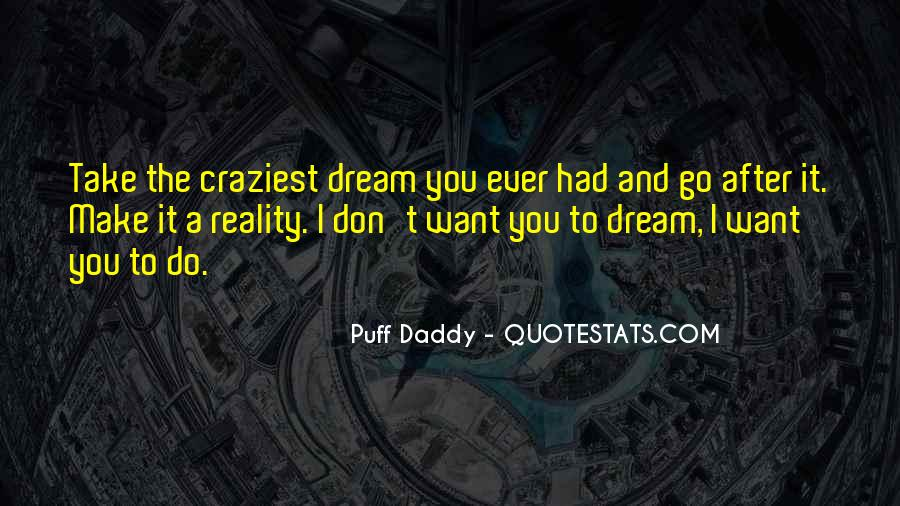 Best Puff Daddy Quotes #448646