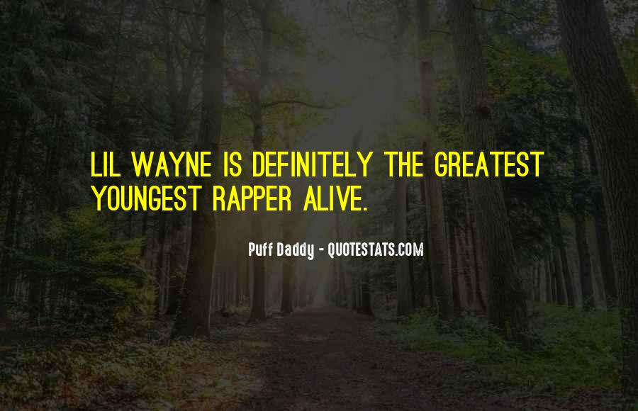 Best Puff Daddy Quotes #551666
