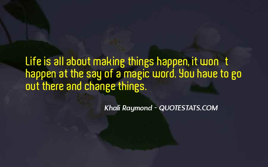 Quotes About Making Change In Your Life #1010827