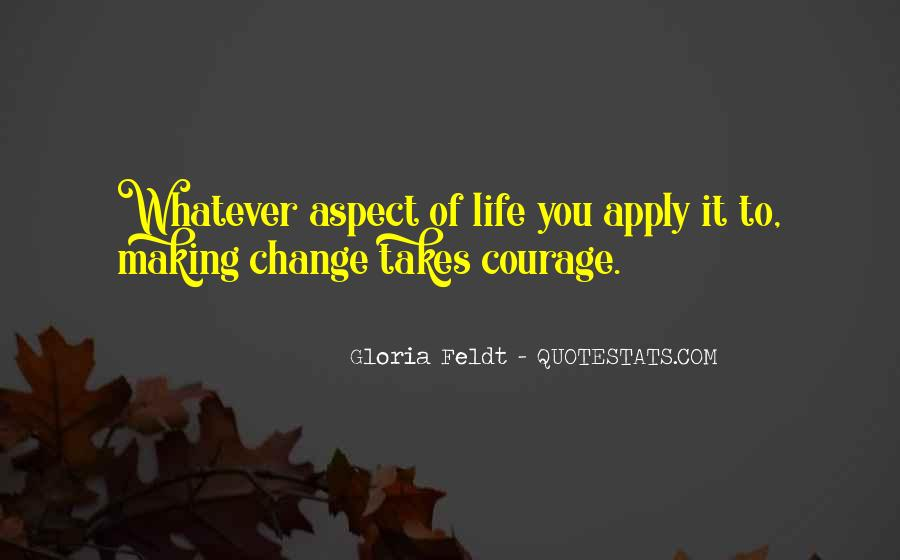 Quotes About Making Change In Your Life #502801