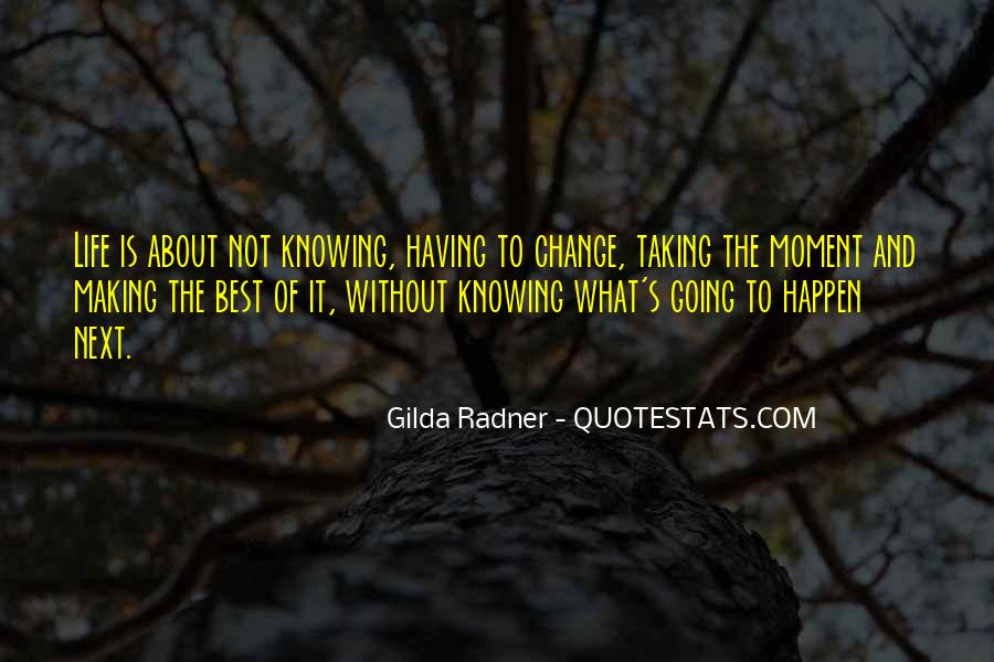 Quotes About Making Change In Your Life #958561