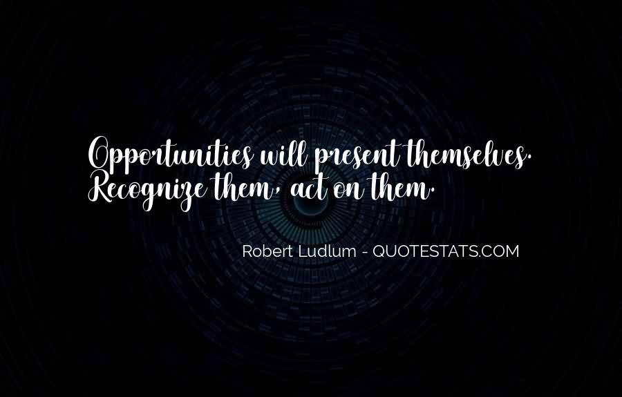 Best Robert Ludlum Quotes #369031