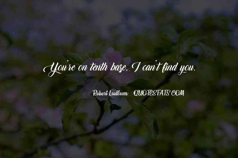 Best Robert Ludlum Quotes #553379