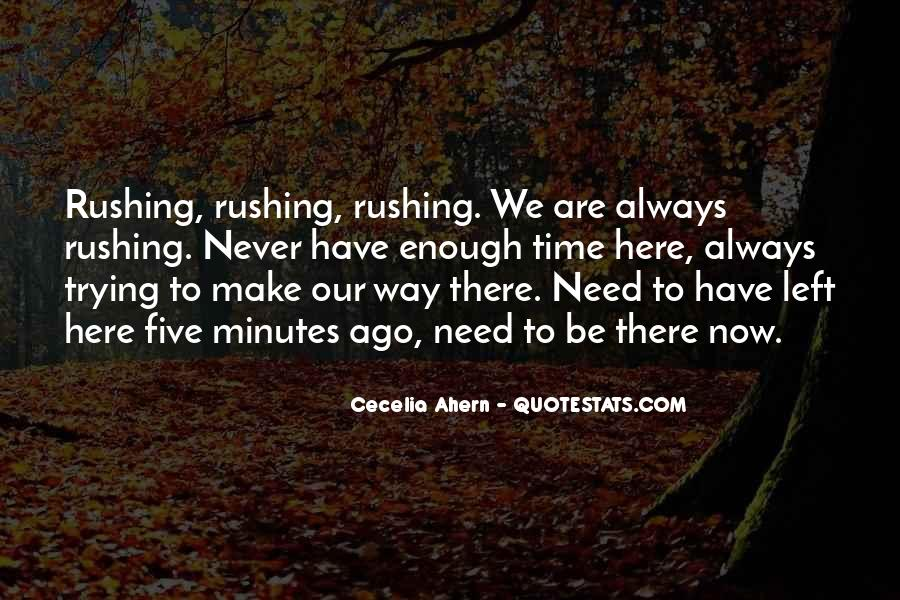 Best Rushing Quotes #34699