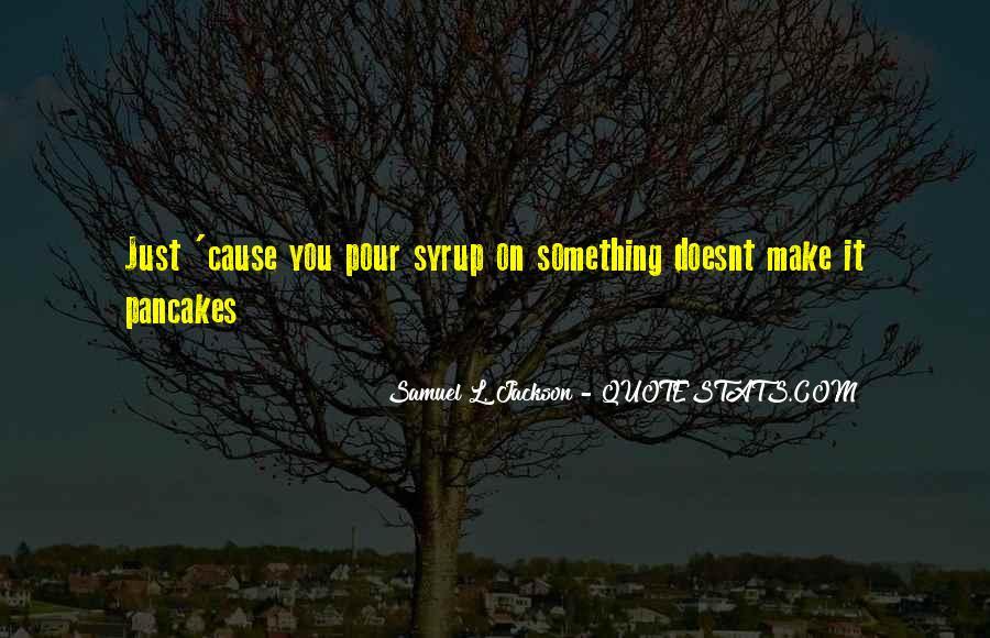 Best Samuel Jackson Quotes #234353