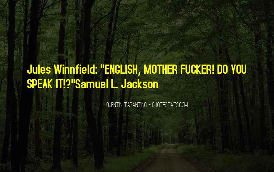 Best Samuel Jackson Quotes #774467