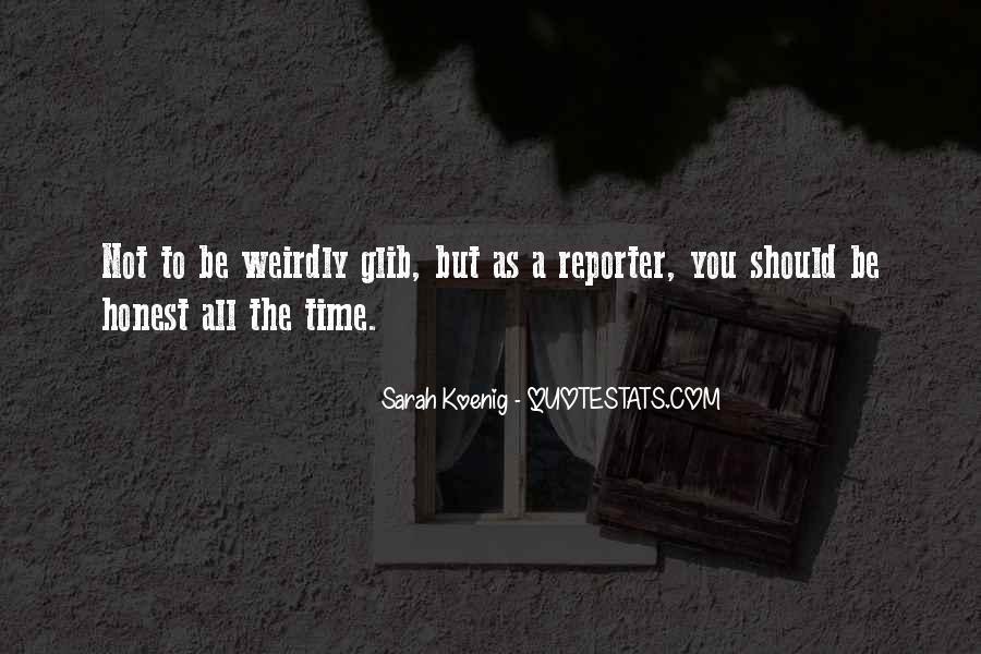 Best Sarah Koenig Quotes #1106455