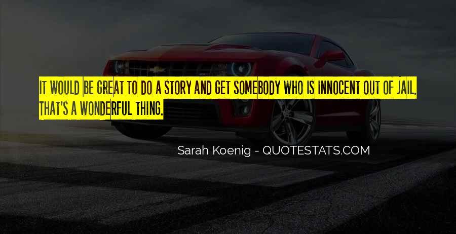 Best Sarah Koenig Quotes #1403020
