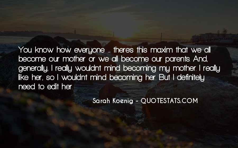 Best Sarah Koenig Quotes #25973