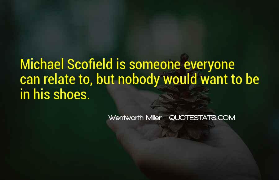 Best Scofield Quotes #1149055
