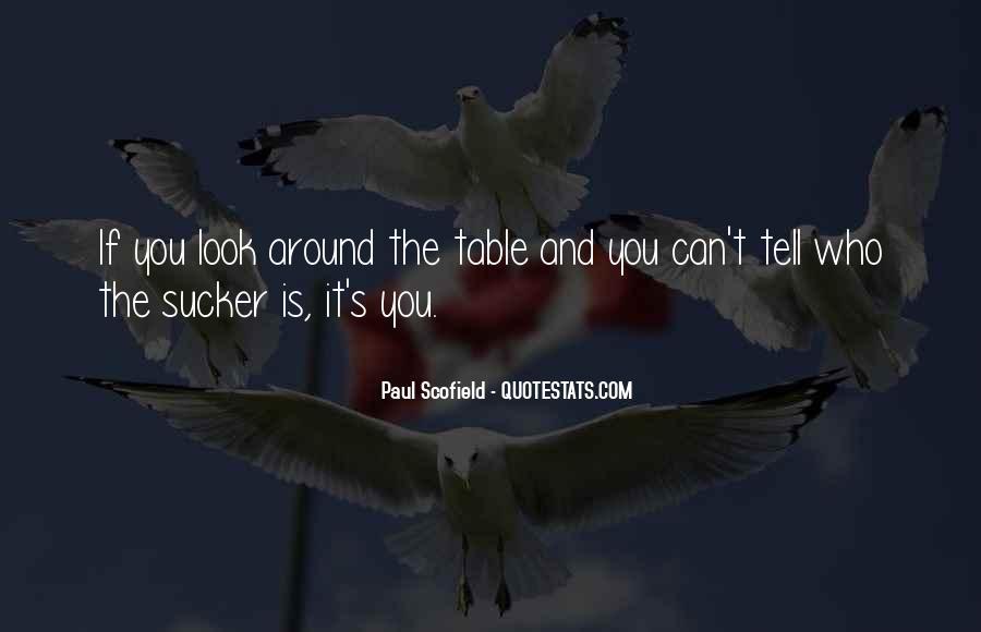 Best Scofield Quotes #1230056