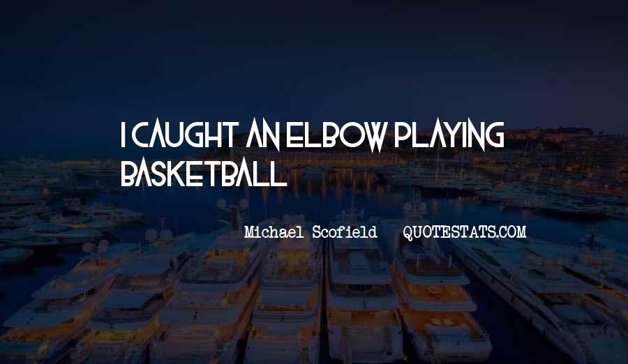 Best Scofield Quotes #629792
